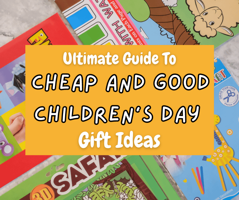 Ultimate 2020 Guide to Cheap Children's Day Gifts Ideas
